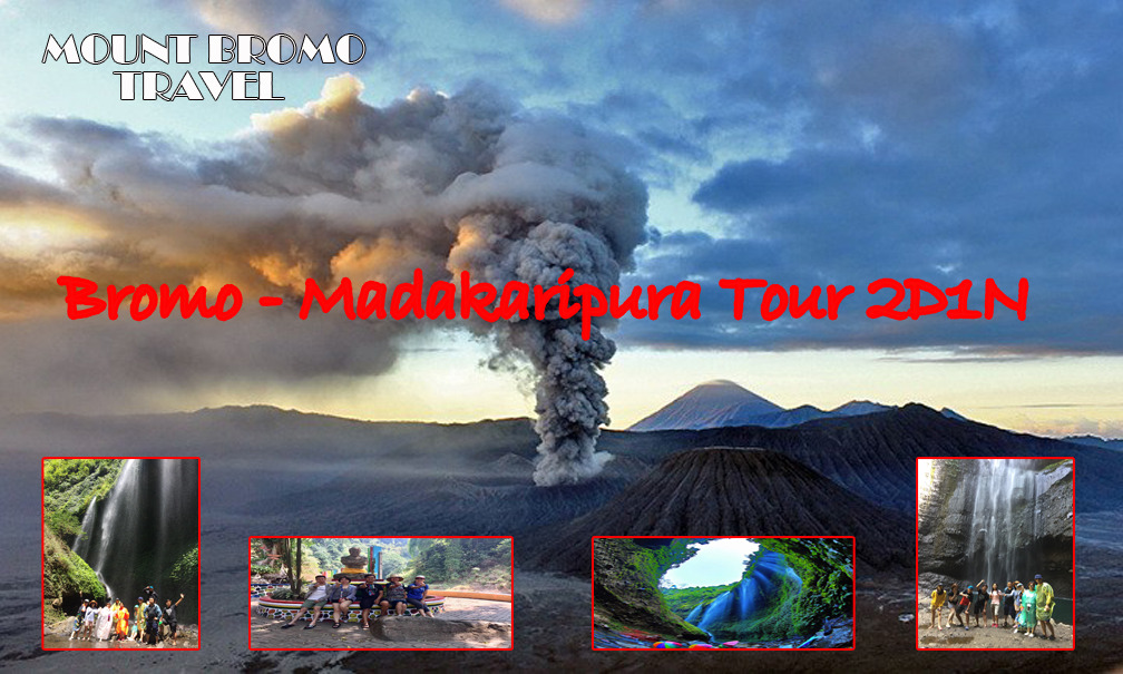 Mount Bromo Madakaripura Tour